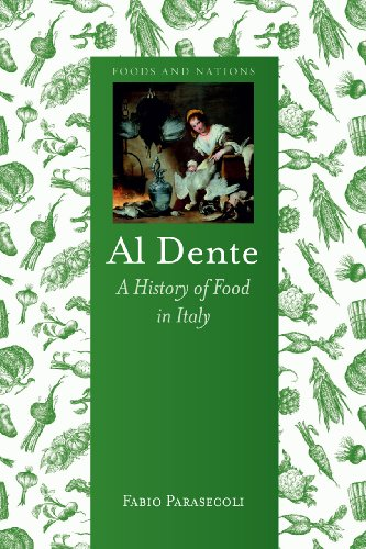 Al Dente A History of Food in Italy (Foods and Nations) [Parasecoli, Fabio] (Tapa Dura)