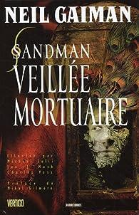 Sandman, Tome 10 : Veillée mortuaire par Neil Gaiman