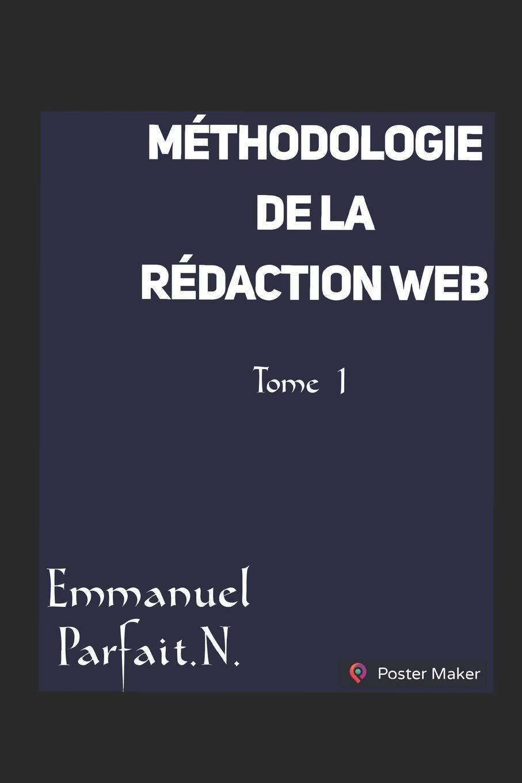 Méthodologie de la rédaction web Broché – Grands caractères, 13 août 2018 Parfait Emmanuel Nguele Independently published 1718131410 Briefe