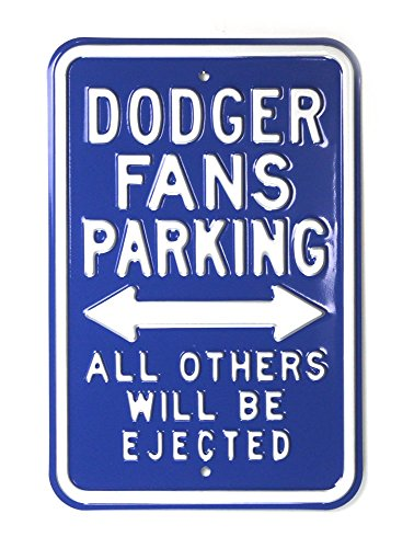 Los Angeles Dodgers Officially Licensed Authentic Steel 12x18 Blue Parking Sign - All Others Will Be Ejected