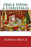 Once upon a Christmas, Donna Bruck, 1460966686