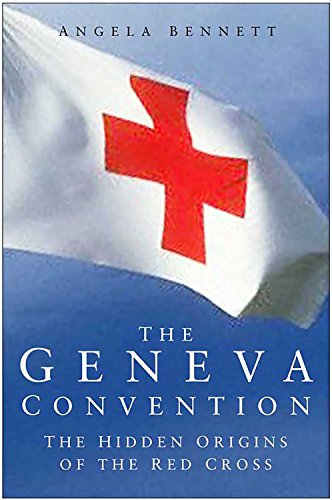 Geneva Convention: The Hidden Origins of the Red (Geneve Movement)