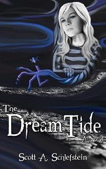 The Dream Tide by [Schlefstein, Scott]