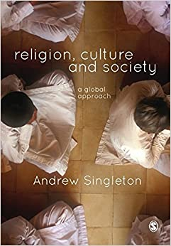 Religion, Culture & Society: A Global Approach by Andrew Singleton (May 16,2014)