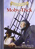 img - for Classic Starts : Moby-Dick (Classic StartsTM Series) book / textbook / text book