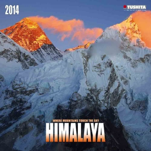 Himalaya 2014. Mindful Edition: Where Mountains touch the Sky (Mindful Editions)