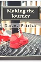 Making the Journey: Singing Along the Road Toward God Paperback