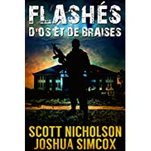 D'os et de Braises: Un thriller post-apocalyptique (Flashés t. 1) (French Edition)