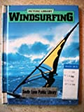 Windsurfing, Norman S. Barrett, 0531103544
