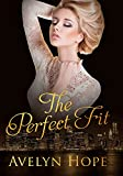 The Perfect Fit (Romance, contemporary romance, cheating vacation romance )