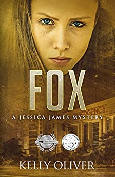 FOX: A Suspense Thriller (Jessica James Mysteries) by [Oliver, Kelly]