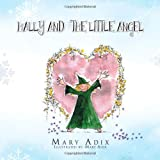 Hally and the Little Angel, Mary Adix, 1466904208