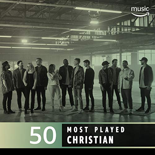 The Top 50 Most Played: Christian (Top 50 Country Songs)