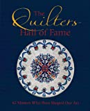 The Quilters Hall of Fame, Voyageur Press, 0760347050