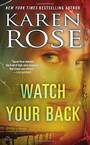 Watch Your Back (The Baltimore (Karen Rose)