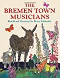 The Bremen Town Musicians, Brian Wildsmith, 1595723455