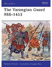 The Varangian Guard 988–1453