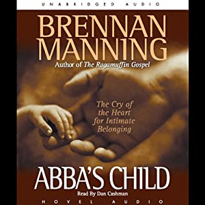 Abba's Child Audiobook