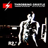 Dimensia In Excelsis: Live L.A. 81 by Throbbing Gristle (1998-10-20)