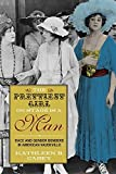 img - for The Prettiest Girl on Stage Is a Man: Race and Gender Benders in American Vaudeville by Kathleen B. Casey (2015-10-22) book / textbook / text book