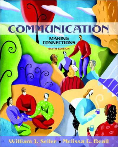 Communication: Making Connections (6th Edition)