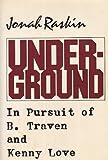 Underground, Jonah Raskin, 0672523825
