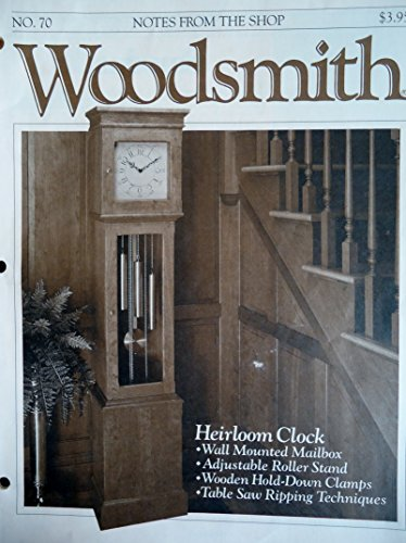 Woodsmith Magazine - August 1990, (No. 70) - Notes From the Shop - Heirloom Clock , Wall Mounted Mailbox, Adjustble Roller Stand, Wooder Hold-Down Clamps, Table Saw Ripping Techniques ETC. ETC. ()