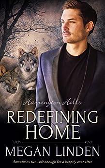 Redefining Home (Harrington Hills Book 4) by [Linden, Megan]