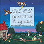 Mother Goose's Bedtime Rhymes | Axel Scheffler
