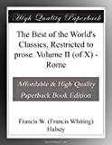 img - for The Best of the World's Classics, Restricted to prose. Volume II (of X) - Rome book / textbook / text book