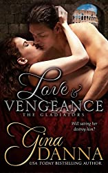 Love & Vengenace (The Gladiators)