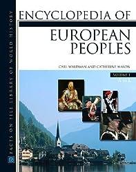 Encyclopedia of European Peoples (Regional History on File) (2 Volume Set)