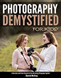 Photography Demystified - For Kids!