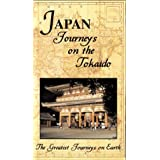Greatest Journey Series: Japan Journeys on Tokaid
