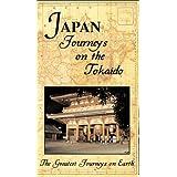 Greatest Journey Series: Japan Journeys on Tokaid