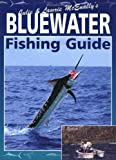 Bluewater Fishing Guide, Julie McEnally and Laurie McEnally, 1865130060