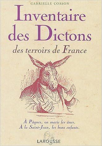 Amazon Fr Inventaire Des Dictons Du Terroir Larousse