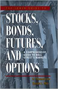 Stocks bonds options and futures