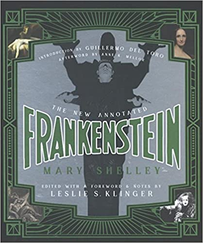 The New Annotated Frankenstein by Leslie S. Klinger