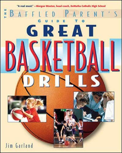 Great Basketball Drills: A Baffled Parent's Guide