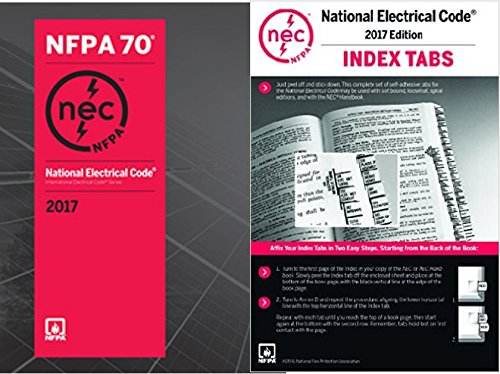 NFPA 70 2017 : National Electrical Code (NEC) Paperback (Softbound) and Index Tabs, by NFPA, 2017 Edition, Set by NFPA