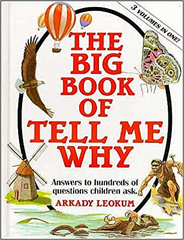 the big book of tell me why answers to hundred of questions Diamond Select Star Trek Ships the big book of tell me why answers to hundred of questions children asks arkady leokum howard bender 9780880293174 amazon books