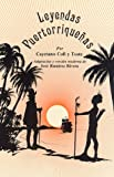 Leyendas Puertorriquenas (Spanish Edition)