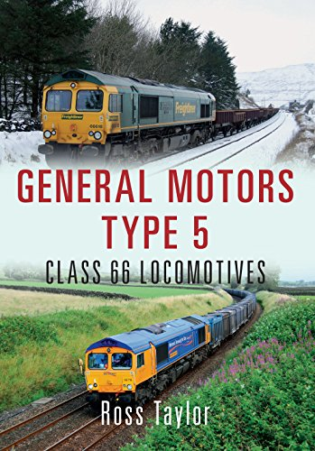 General Motors Type 5: Class 66 - Locomotives General Motors