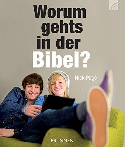 Worum gehts in der Bibel?