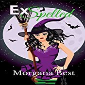 ExSpelled: The Kitchen Witch, Book 5 | Morgana Best