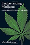 Understanding Marijuana: A New Look at the Scientific Evidence