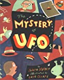 The Mystery of UFOs, Judith Herbst, 068983893X