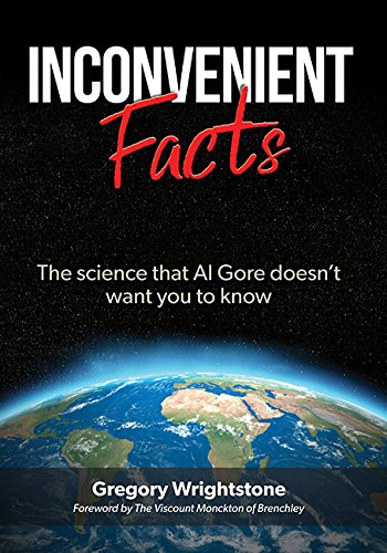 Inconvenient Facts: The science that Al Gore doesn't want you to know cover