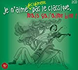 Je N'aime Decidement Pas Le Classiq / Various
